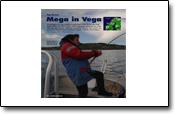 Angeln auf der bekannten norwegischen Insel Vega